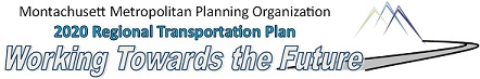 Montachusett Metropolitan Planning Organization 2020 Regional Transportation Plan - Working Towards the Future